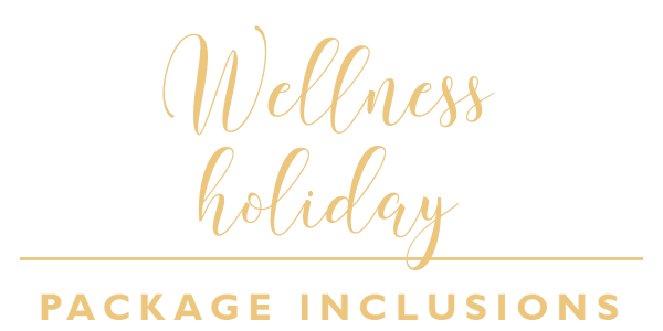 Wellness Holiday Package