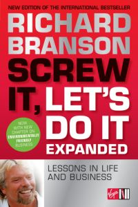 'Screw It, Let's Do it Expanded - Lessons in Business' Richard Branson
